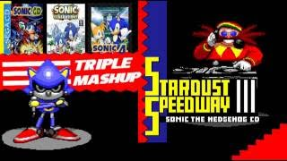 Metal Sonic [Stardust Speedway - bad future] Triple Mashup