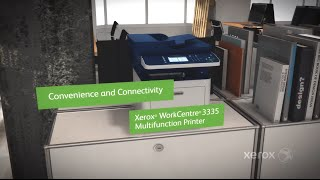 Meet the Xerox WorkCentre 3335 Multifunction Printer