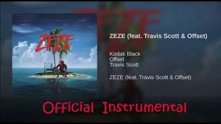 Kodak Black - ZEZE (feat. Travis Scott & Offset) [Official Instrumental]