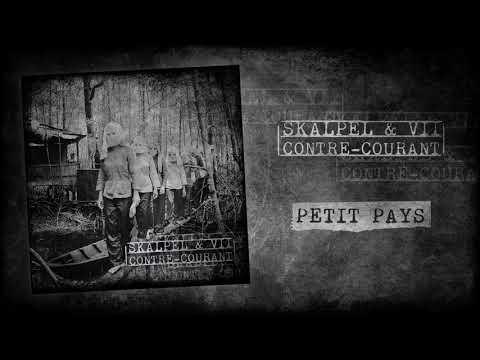Skalpel & VII - Petit pays