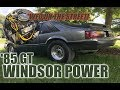 We get Corey's 1985 GT foxbody closer to being finished! *WINDSOR POWER*