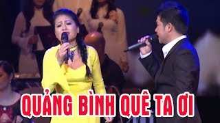 Quảng Bình Quê Ta Ơi - Trọng Tấn ft Anh Thơ | Song Ca Nhạc Vàng Hay Nhất