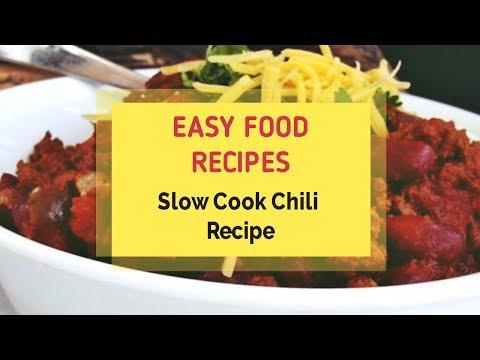 Slow Cook Chili Recipe