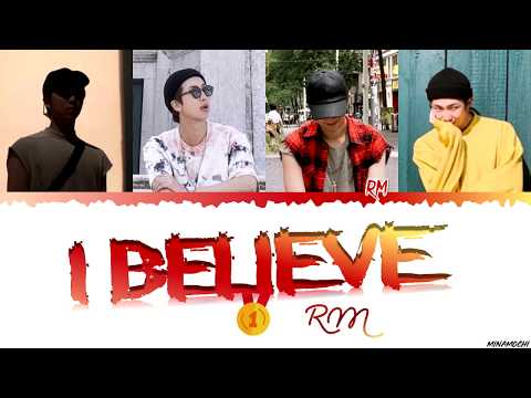 RM – 'I Believe' Lyrics [Han_Rom_Eng]