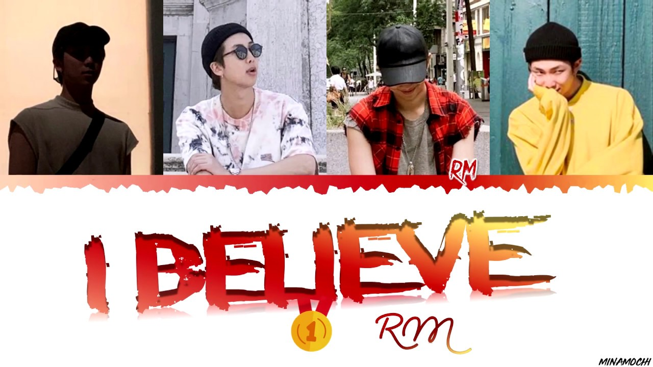 RM – 'I Believe' Lyrics Han_Rom_Eng - YouTube