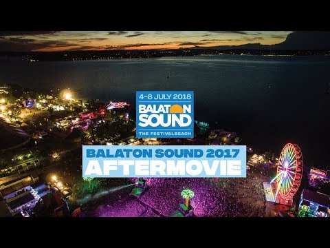 Official Aftermovie  - Balaton Sound 2017