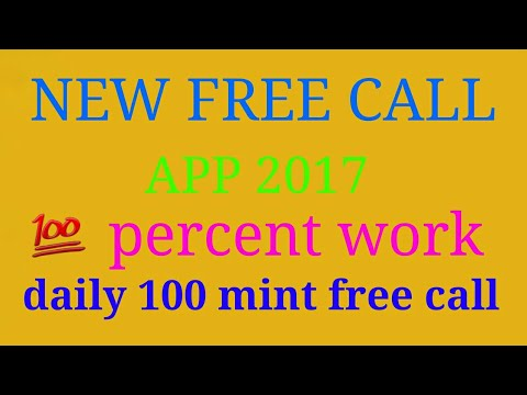 New free call app 2017 daily 100minute free call