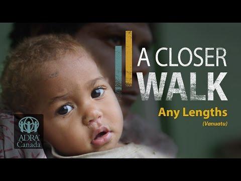 A Closer Walk: Any Lengths (Vanuatu)