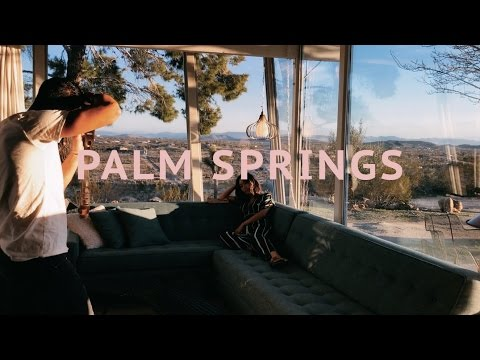PALM SPRINGS ROAD TRIP | Song of Style