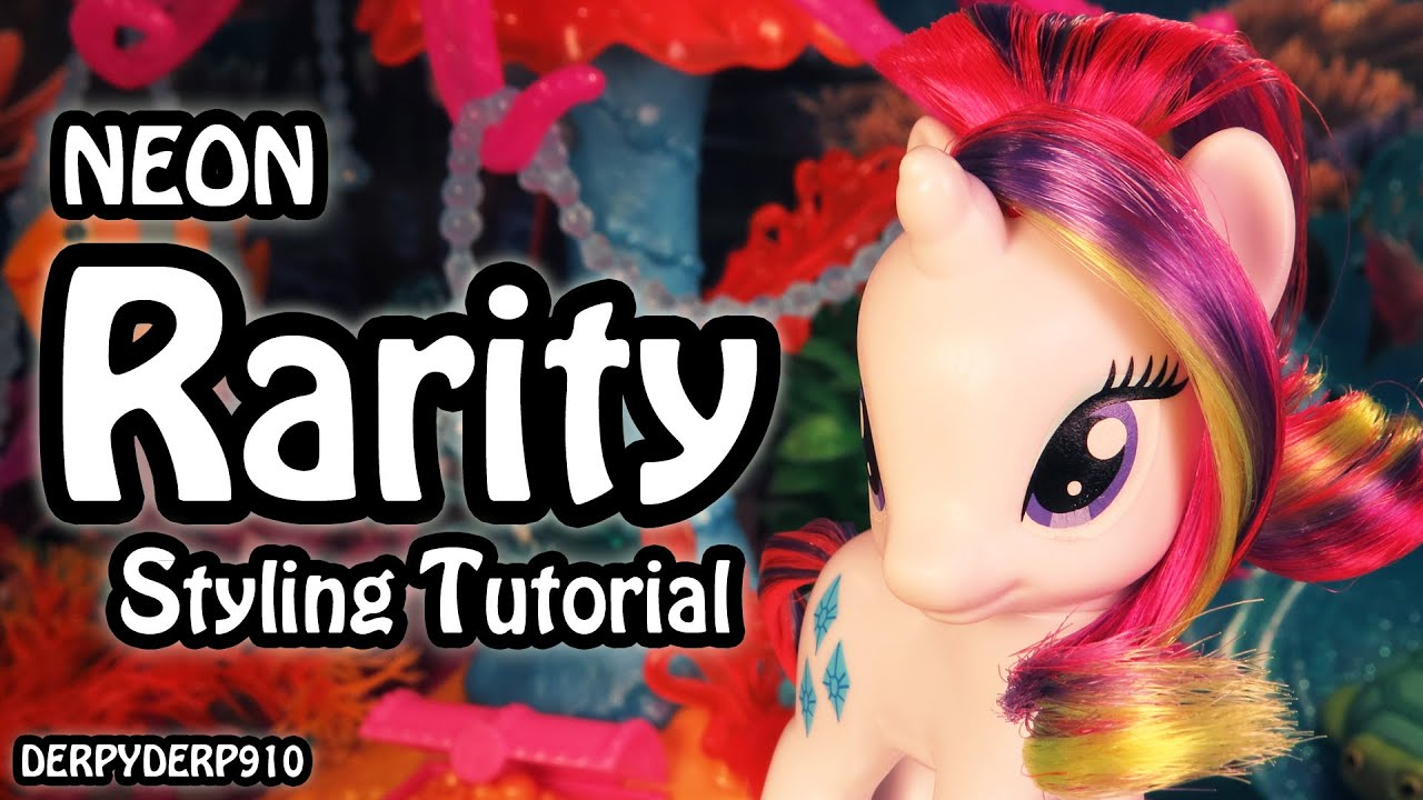 mlp hair styling tutorial my pony rarity neon hair styling tutorial 5121