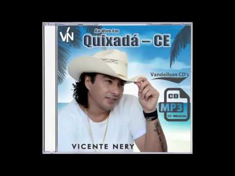 Vicente Nery – Ao Vivo Em Quixadá – CE ( CD MP3 52 Músicas )