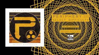 PERIPHERY - Remain Indoors