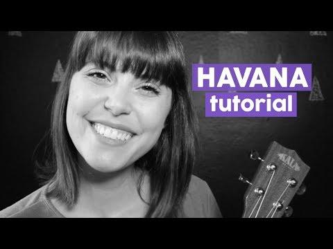 Havana - Camila Cabello cifra para Ukulele [Uke Cifras]