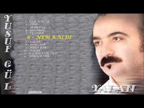 Yusuf Gül - Nem Kaldı   [© Güvercin Müzik  Official Audio]