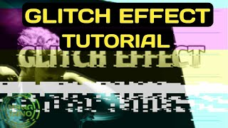 GLITCH VIDEO EFFECT TUTORIAL