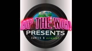 Curtis B - Yayuh (Original Mix) Drop The World