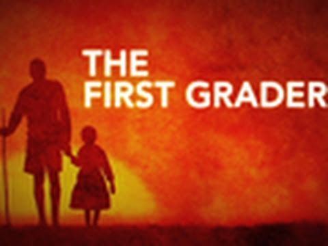 The First Grader — Make a Difference | National Geographic