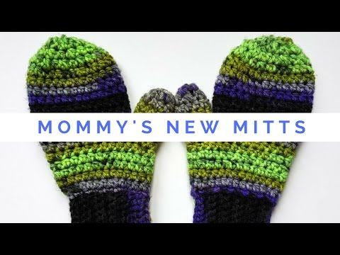 Mommy's New Mitts! Free Crochet Pattern With Video