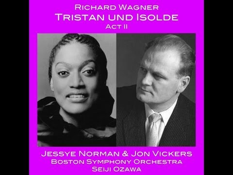 Wagner: Tristan und Isolde, act 2 - Ozawa (Tanglewood, 1981)