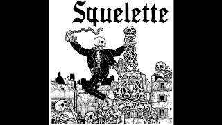 SQUELETTE - SQUELETTE EP [2019 Oi!/Street Punk]