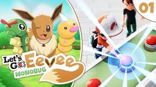 "Pokémon Let's Go Eevee MonoBUG Let's Play! - Episode #1 - ""A Brilliant Adventure!"" w/ aDrive"