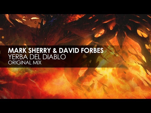 Mark Sherry & David Forbes - Yerba Del Diablo (Original Mix)