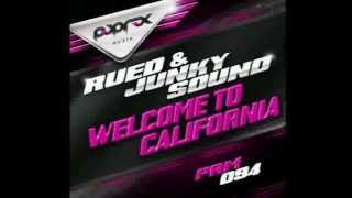 Rued & Junky Sound - Welcome To California (December 6th)