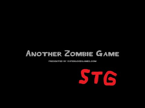 ANOTHER ZOMBIE GAME [ตัวห่าไรวะ555 ]