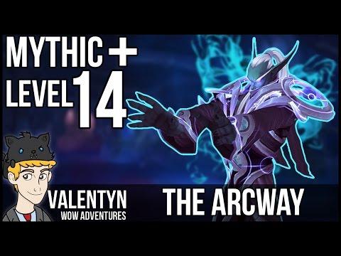 Warcraft Mythic Plus 14 - The Arcway - Tyrannical