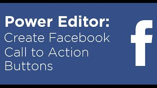How to create Facebook Call to Action buttons in Facebook Ads and posts