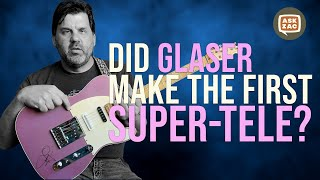 Glaser Bender Guitars, the first Super-Telecasters and the birth of the Nashville Tele - Ask Zac 74