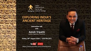 'Exploring India's Ancient Heritage' with Amish Tripathi