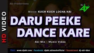 Daru Peeke Dance Kare Remix | Kuch Kuch Locha Hai | DJAbi | Sunny Leone | Remix  Resimi