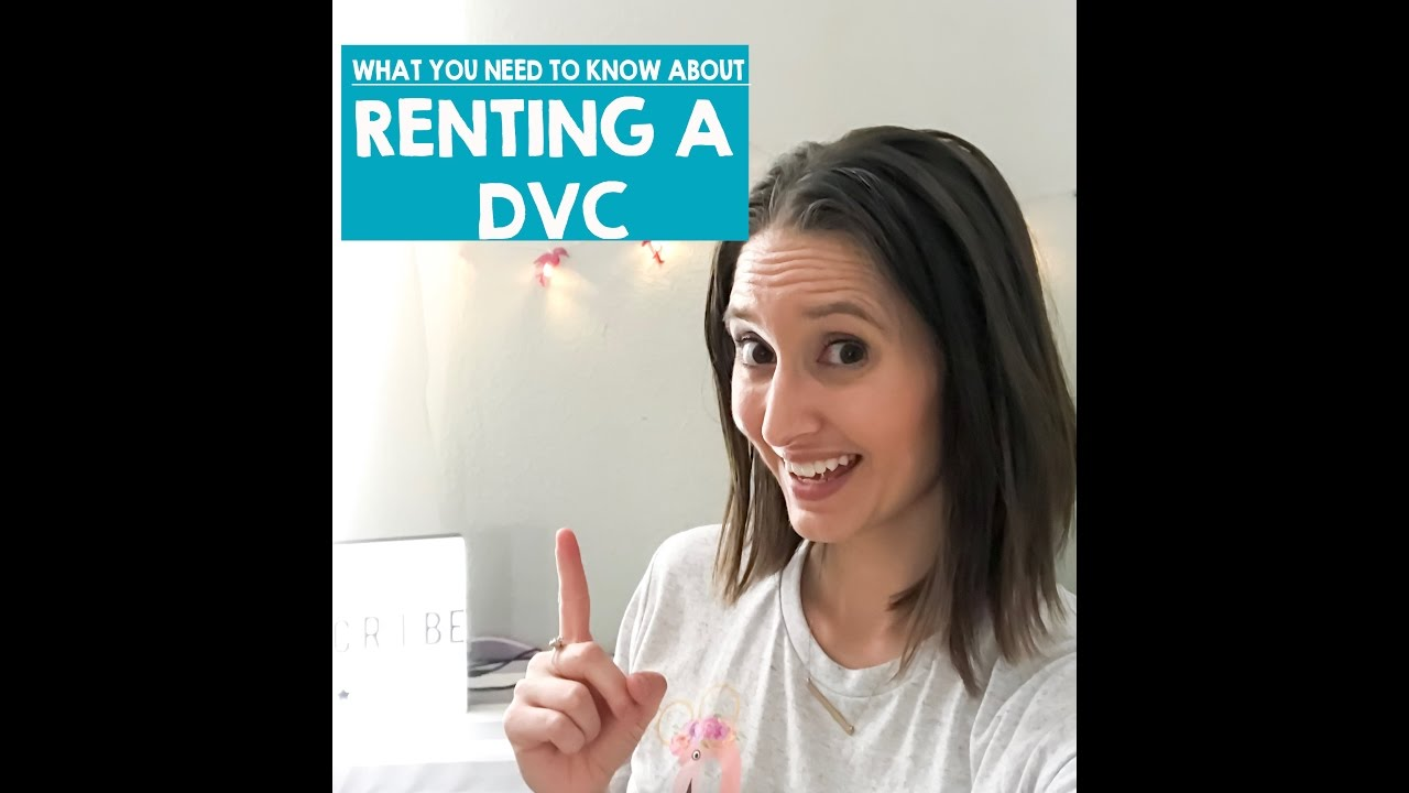 Renting Disney Vacation Club Dvc Points What You Need To Know