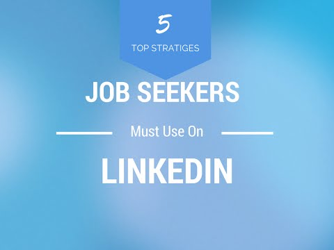 5 LinkedIn Job Strategies