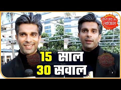 Karan Singh Grover Plays 15 Saal, 30 Sawal With SBS   Saas Bahu Aur Saazish
