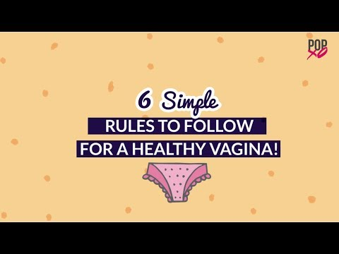 6 Simple Rules To Follow For A Healthy Vagina - POPxo