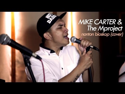 MIKE CARTER & The Mproject - Nonton Bioskop (cover)