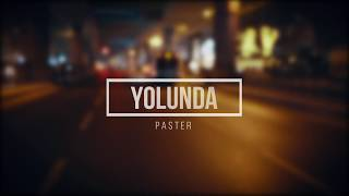 Paster - Yolunda (Official Music Audio)