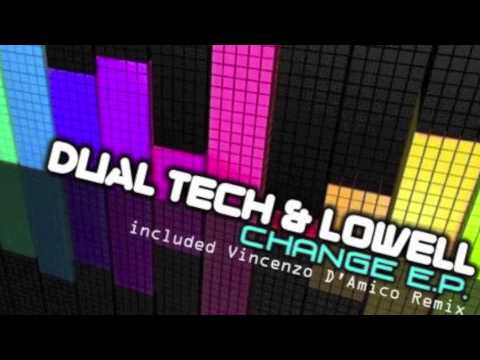 DUAL TECH & LOWELL - CHANGE (ORIGINAL MIX), Perfekt Records