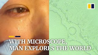 With microscope, man in China explores the world