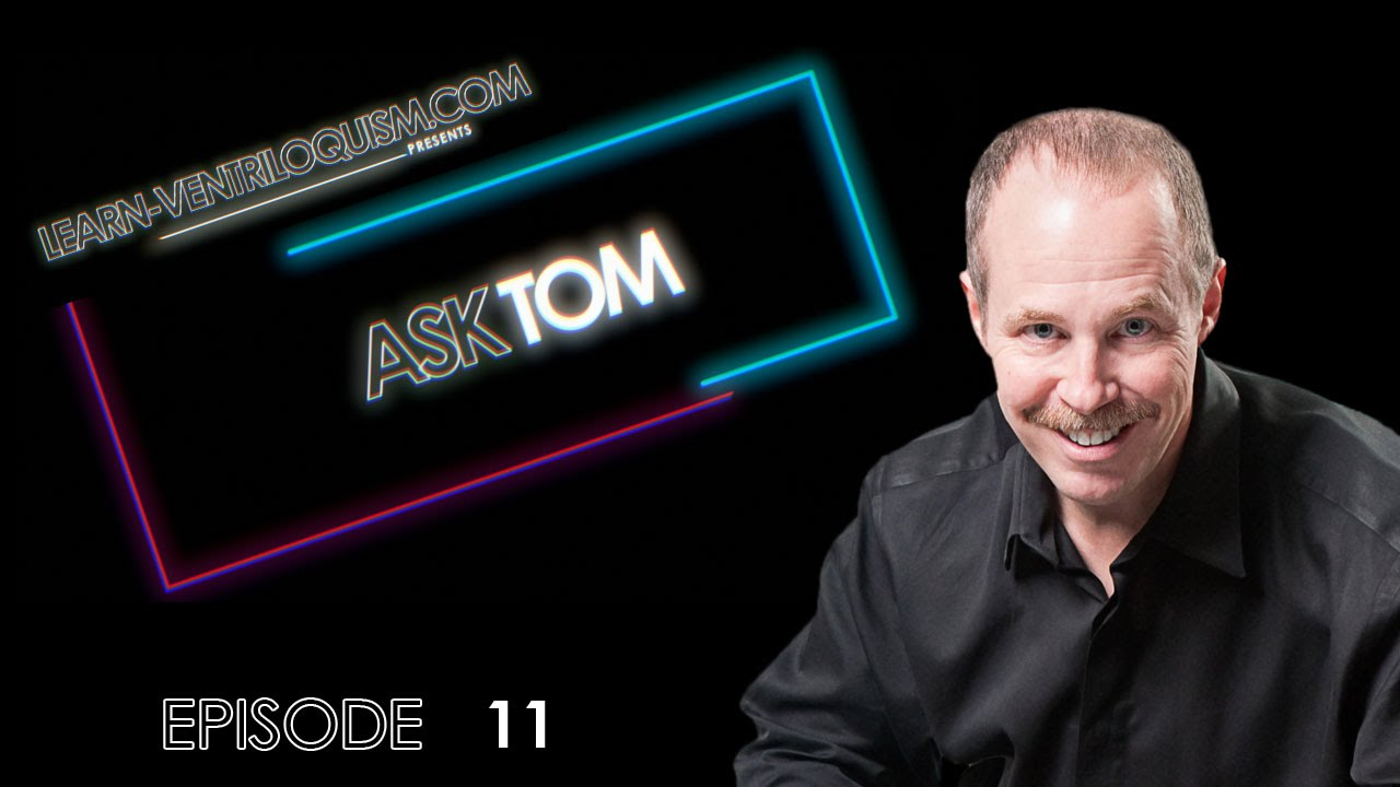 Ask Tom - Episode 11 - How Do You Say P Without Moving Your Lips ...