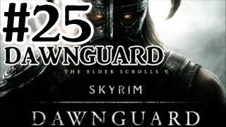 The Elder Scrolls V: Skyrim Dawnguard DLC Walkthrough - Part 25 Proving Honour