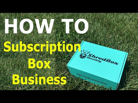 How To Start a Subscription Box Business in 2019 - in 10 Steps