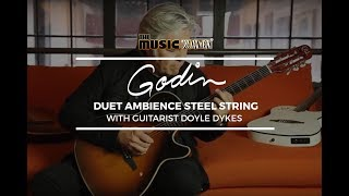 Doyle Dykes Demos The Godin Duet Ambience At The Music Zoo