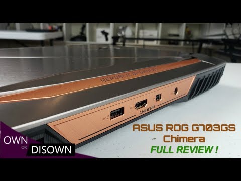 Asus ROG G703GS Chimera Review - Finally A Laptop With ...