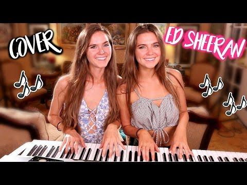 Ed Sheeran - What Do I Know? - Cover By Nina and Randa