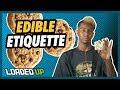 Edible Etiquette | Weed Code