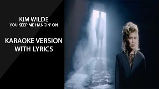 Download Kim Wilde  Keep Me Hanging On karaoke version with lyrics MP3 song and Music Video