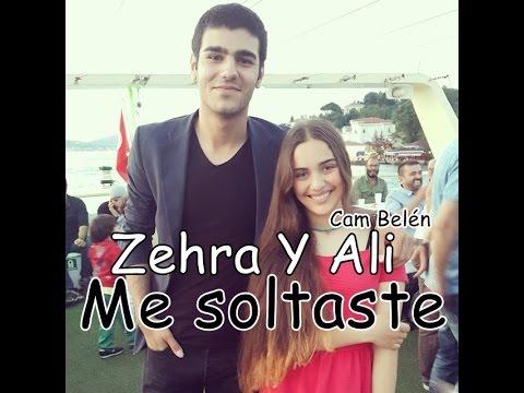 Zehra y Ali - Me soltaste
